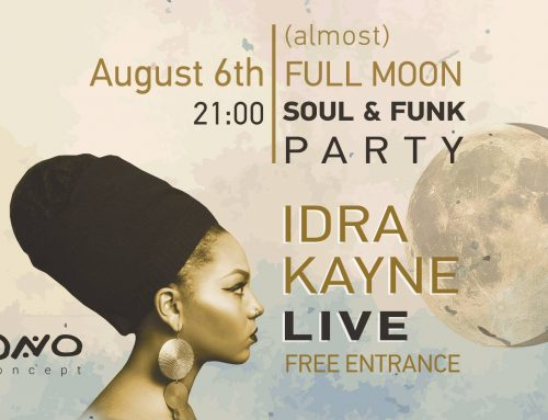 Today Idra Kayne l (almost) Full Moon Soul & Funk Party @ONO